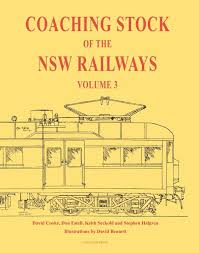 COACHING STOCK OF THE NSW RAILWAYS VOL 3 EVERLEIGH PRESS